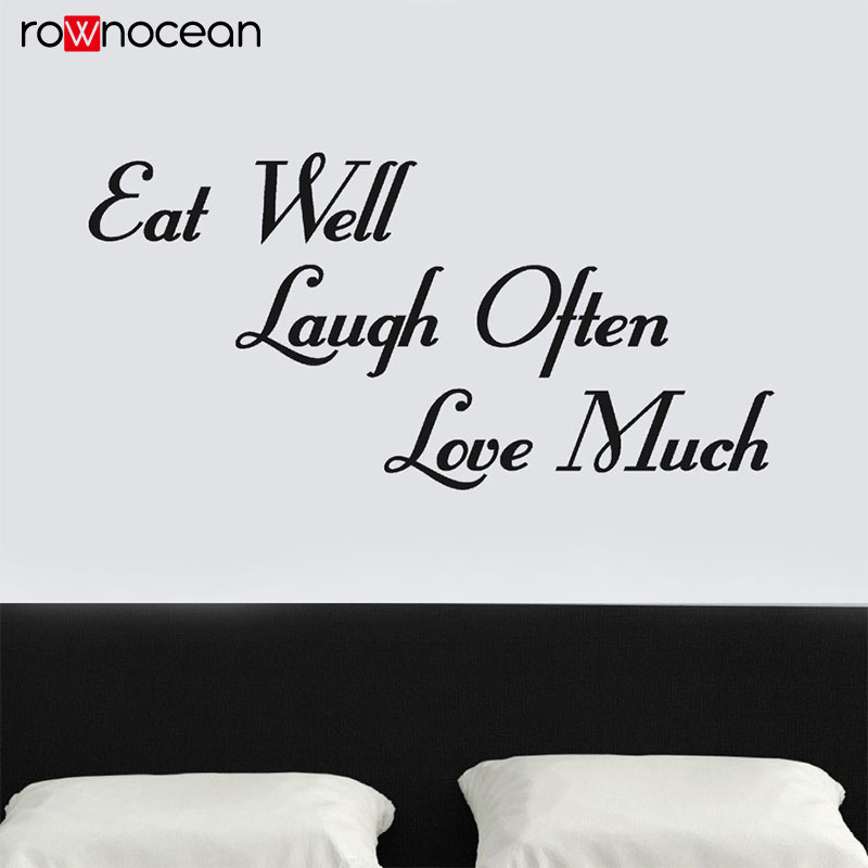 Eat Well Laugh Often Love Much Quote Wall Decals Vinyl Home Decoration Interior Living Room Bedroom Cut Wall Sticker Murals 3Q30 in Wall Stickers from Home Garden