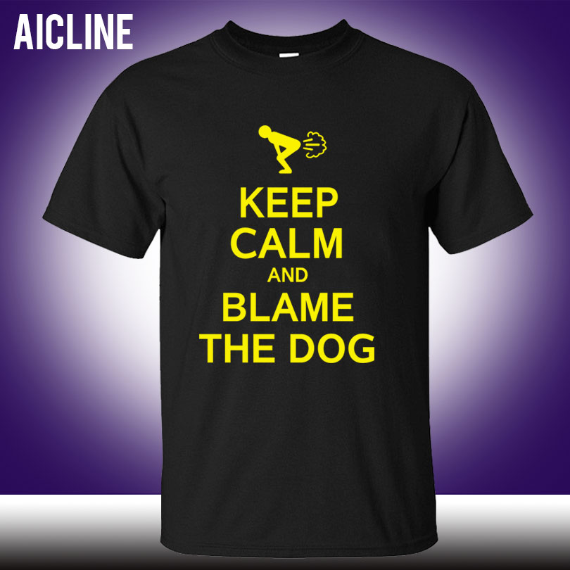 dee0c3ae5d New Keep Calm And Blame The Dog Fart Funny Men's T Shirts Men Short Sleeve  Male Cartoon T-Shirt Wholesale