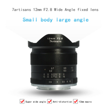 7artisans 12 mm f2.8 ultra wide Angle micro single prime lens is suitable for the E Mount Eos-m  A6000, A6300, A6500, A7,
