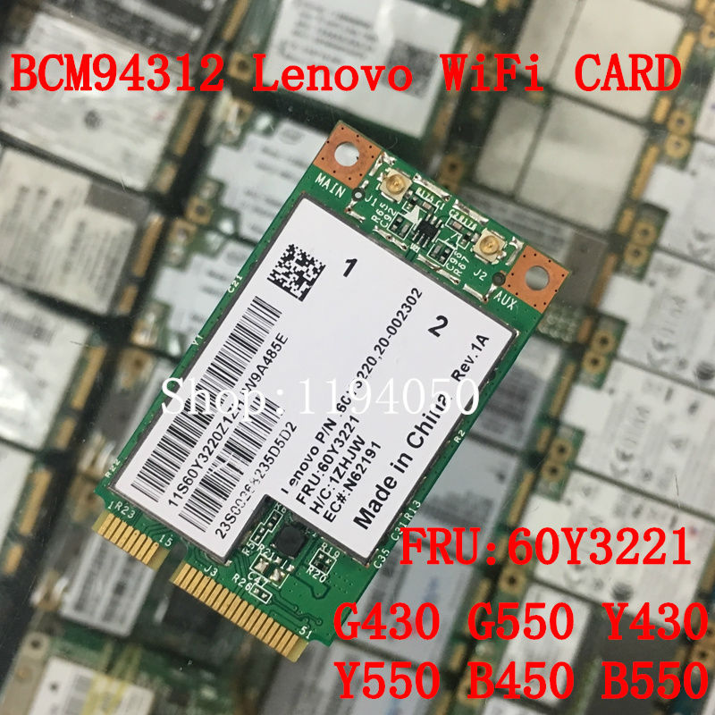 Broadcom BCM4312 BCM94312MCG BCM4312 Mini PCI-E 54M Wireless card For Lenovo G430 G450 Y430 Y450 E43 E43L K43 FRU 43Y6487(China)