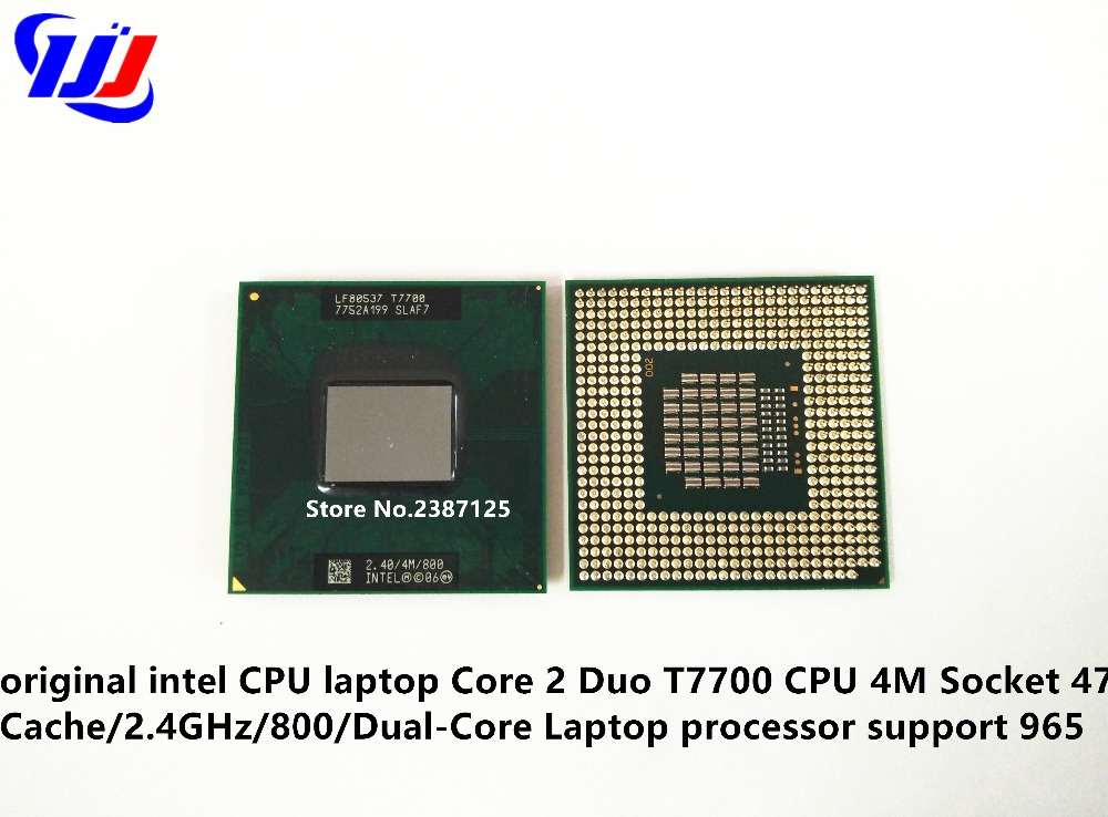 D'origine intel CPU ordinateur portable Core 2 Duo T7700 CPU 4 M Socket 479 Cache/2.4 GHz/800/Dual-Core Ordinateur Portable processeur soutien 965