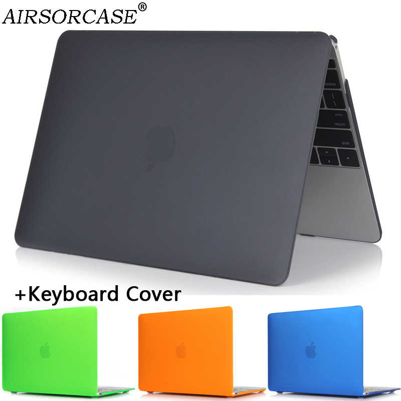 Matte Laptop untuk Apple Macbook Air Pro Retina 11 12 13 15 Tas untuk MAC BOOK Pro Baru 13.3 15.4 Inch Touch Bar Keyboard Cover