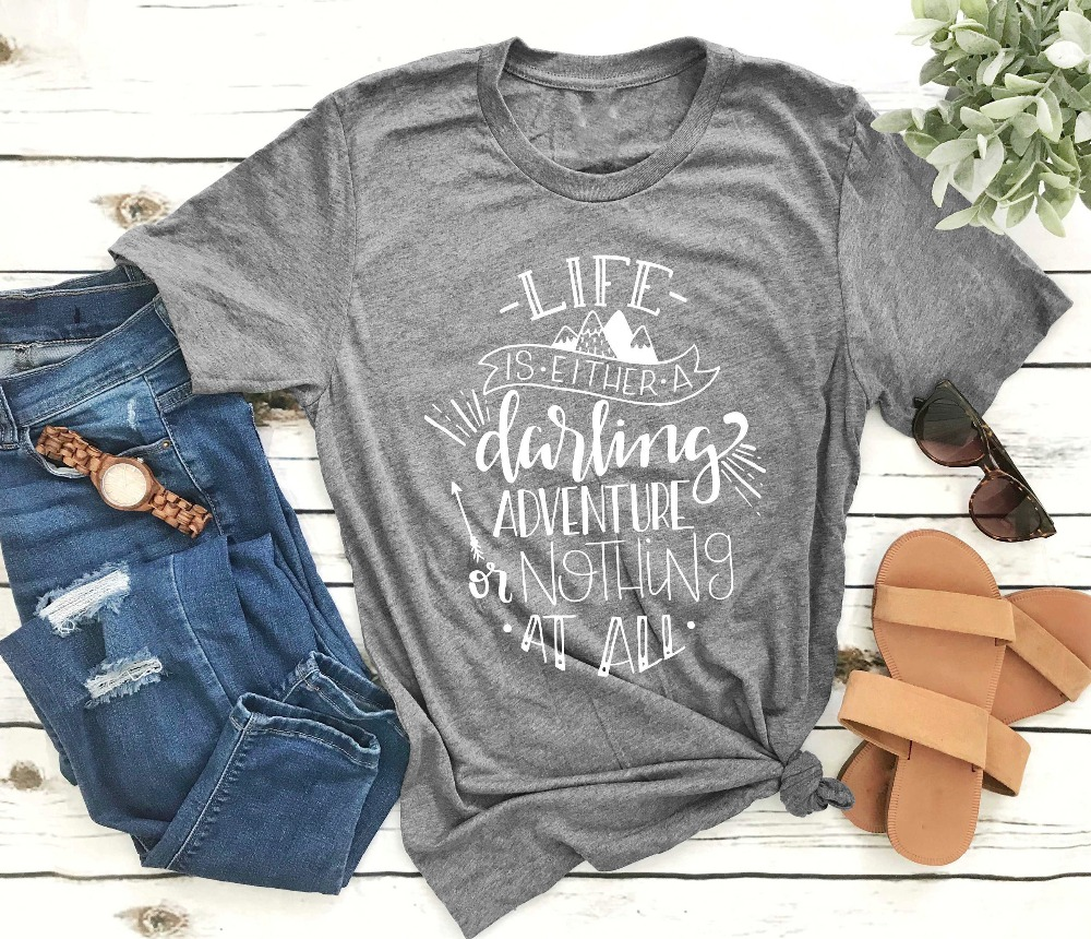 Life is either a Darling Adventure or Nothing at all t-shirt women slogan grunge tumblr cotton casual aesthetic shirt tees tops image