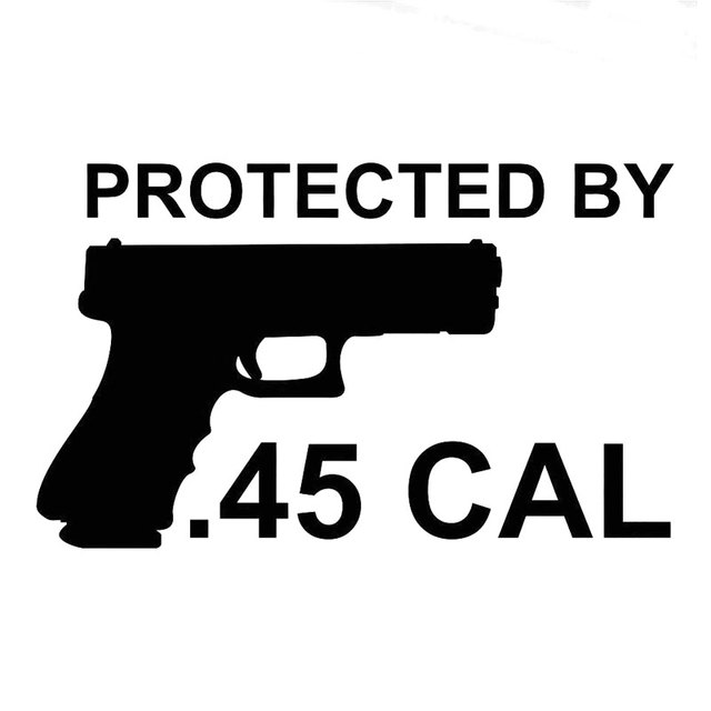 16 8cm10 2cm protected by 45 cal bumper sticker vinyl decal pro pistol firearm