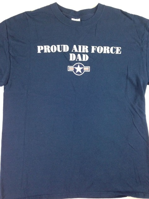 4a81407e Proud Air Force Dad T-Shirt Mens Father Son Parent Military Tee 2017 Fashion  casual
