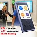 CTVMAN 75 traductor de idiomas voz instantánea simultánea portátil en tiempo Real inteligente Idioma Ruso Pantalla de 2,8 pulgadas