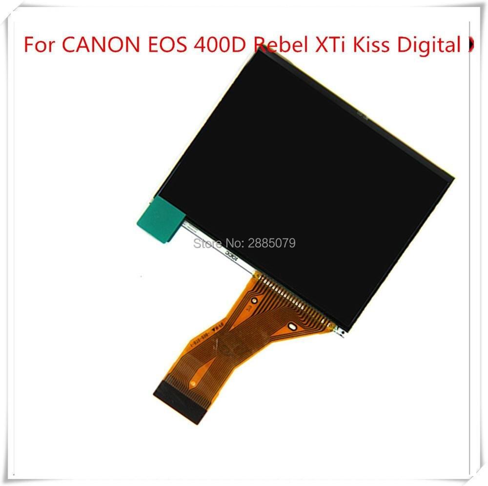 NEW LCD Display Screen For CANON EOS 400D Rebel XTi Kiss Digital X DS126151 Digital X DSLR Digital Camera Repair Part