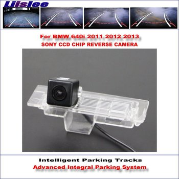 Liislee Rear Camera For BMW 640i 2011 2012 2013 Intelligent Parking Tracks Backup Reverse / Dynamic Guidance Tragectory