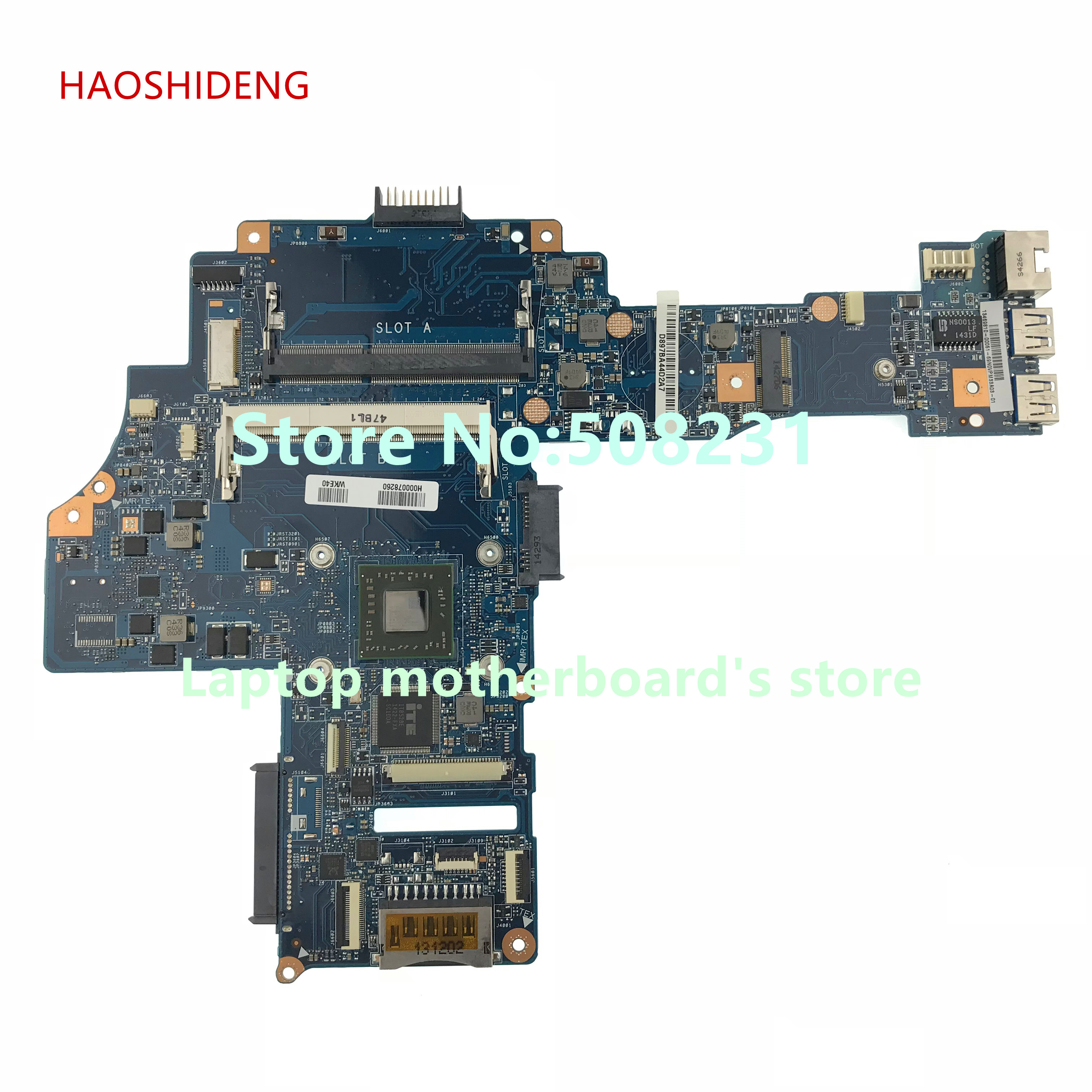 HAOSHIDENG H000078260 for Toshiba Satellite C40D-B L40D-B motherboard CA10AN/AB UMA with A4-6210 All functions fully Tested