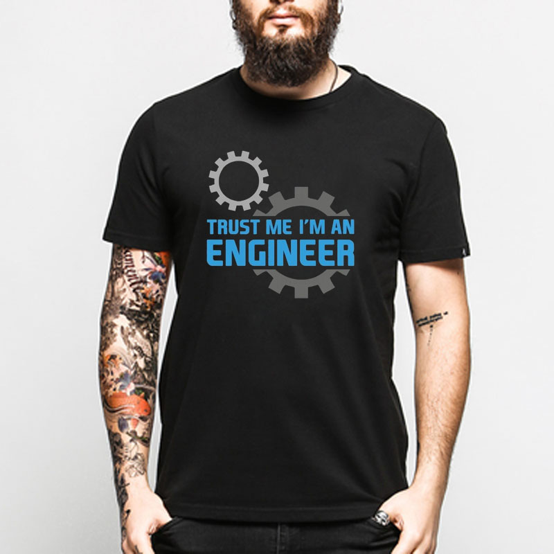 Summer TRUST ME I AM AN ENGINEER T Shirts Men Hip Hop Cotton O Neck Print