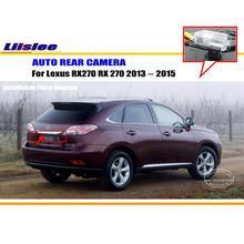 רכב אחורי תצוגת מצלמה עבור לקסוס RX270 RX 270 2013 2014 2015 רכב חניה לגבות מצלמה אביזרי רכב HD מצלמת קרוב Vison