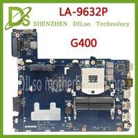 KEFU LA 9632P For Lenovo G400 Notebook laptop motherboard HM70 ( For Pentium CPU only ) motherboard Test