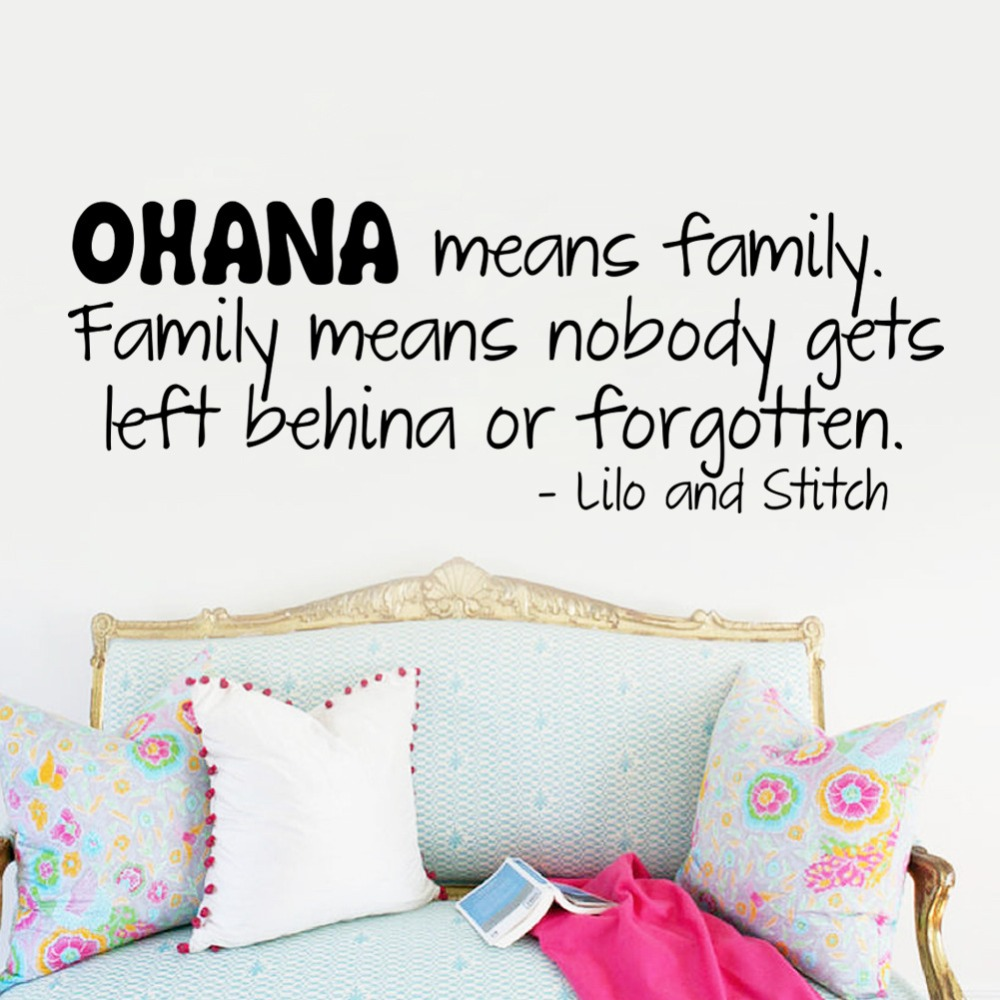 OHANA Means Family Family Means Nobody gets Left Behina or Forgotten Wall Quote Decal Wall Sticker Lilo Stitch Proverb Wall Art image