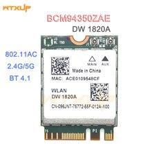 DW1820A BCM94350ZAE BCM94356ZE 802.11ac BT4.1 867Mbps wifi Adapter BCM94350 M.2 NGFF WiFi Wireless Card better than BCM94352Z