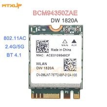 DW1820A BCM94350ZAE BCM94356ZE 802.11ac BT4.1 867Mbps wifi 어댑터 BCM94350 M.2 NGFF WiFi 무선 카드 BCM94352Z