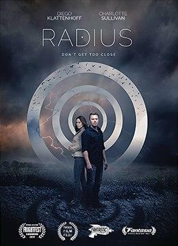《死亡半径》2017年加拿大科幻,惊悚电影在线观看