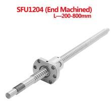 1 zestaw SFU1204 200 250 300 350 400 450 500 550 600 650 700 750 800 mm z obróbką na końcach śruby kulowej z 1204 nakrętka kulkowa dla BK/BF10 CNC
