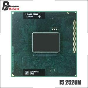 Intel Core i5-2520M i5 2520M SR048 2.5 GHz Dual-Core Quad-Thread CPU Processor 3M 35W Socket G2 / rPGA988B