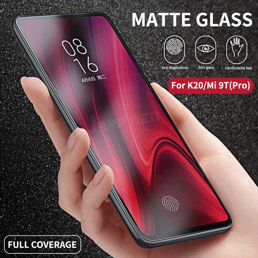 Matte Frosted Tempered Glass For Xiaomi Mi 9T 9 T Pro Full Cover Screen Protector For Xiaomi Redmi K20 Pro K20 Protective Film