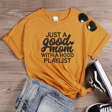 ONSEME Just A Good Mom With Hood Playlist T Shirt Female Aesthetic Slogan Shirts Mother Day Gift Tees Basic Cotton Tshirt Tops