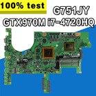 G751JY G751JT Motherboard For ASUS G751JY G751JT G751JL G751J G751 Laptop Mainboard HM86 i7-4720HQ GTX970M/3GB