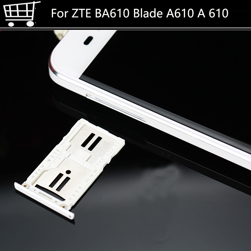 Sim Card Slot Tray Card Holder For ZTE BA610 Blade A610 A 610 Mobile Phone 5.0 Sim Card Slot Tray Card Holder Free Shipping
