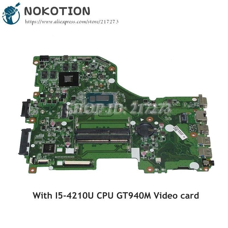 NOKOTION Pour Acer aspire E5-573G mère D'ordinateur Portable DA0ZRTMB6D0 NBMVR11004 NBMVR110045 SR1EF I5-4210U CPU GT940M DDR3L
