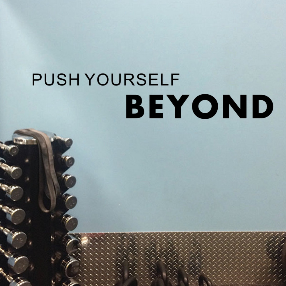 c55e8bb544c3 PUSH YOURSELF BEYOND Inspirational Quote Vinyl Wall Art Sticker for Gym  Wall Decor-in Wall Stickers from Home   Garden on Aliexpress.com