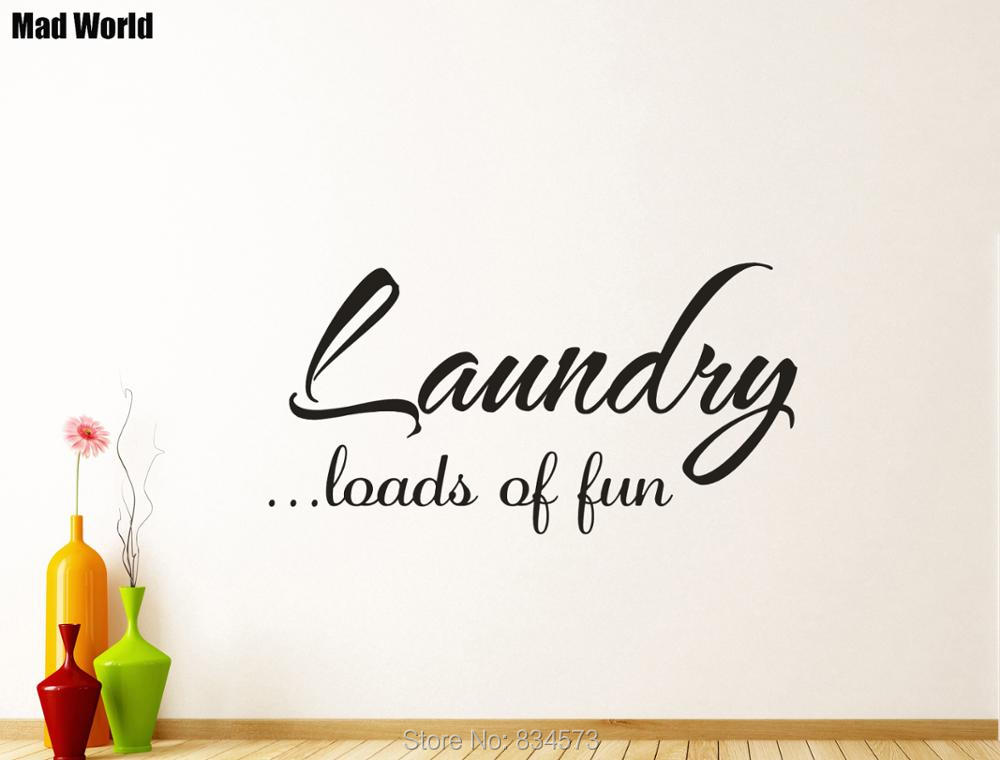 Mad World-Laundry Room Laundry Loads of Fun Wall Art Stickers Wall Decal Home DIY Decoration Removable Room Decor Wall Stickers
