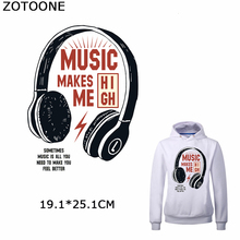 ZOTOONE Music Makes Me High Patches for Clothing DIY Headset Sticker on T-shirt Washable Heat Transfer Appliques Iron on Clothes цена и фото