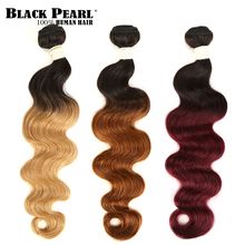 Siyah Inci 2 Ton Renk Ombre Brezilyalı Vücut Dalga Demetleri 1/3/4 Pcs Olmayan Remy % 100% Insan Saçı saç Demetleri T1B/27 # T1B/30 # T1B/99J #