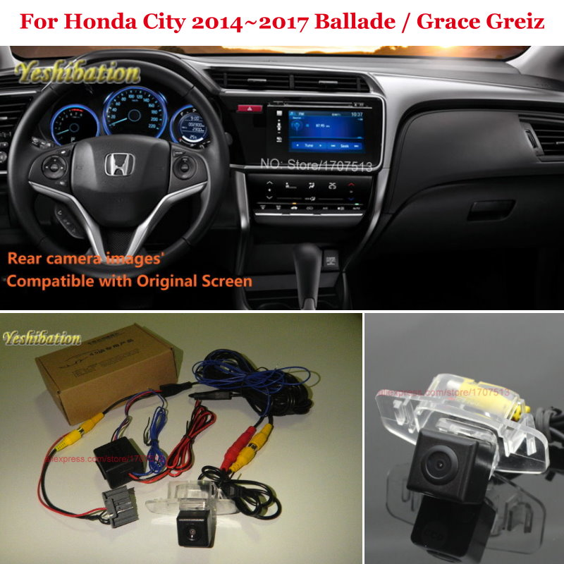 Car Rear View Back Up Reverse Camera Sets For Honda City 2014~2017 Ballade / Grace Greiz - RCA & Original Screen Compatible