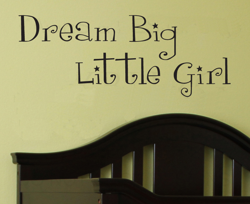 Dream Big Little Girl wall stickers living room decoration wallpaper ...
