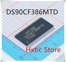 NEW 10PCS/LOT DS90CF386MTD DS90CF386 DS90CF386MTDX TSSOP-56 IC