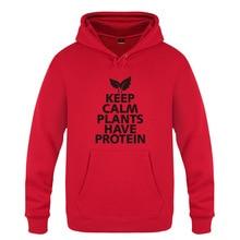 Keep calm. Plants have protein – vegan hoodie