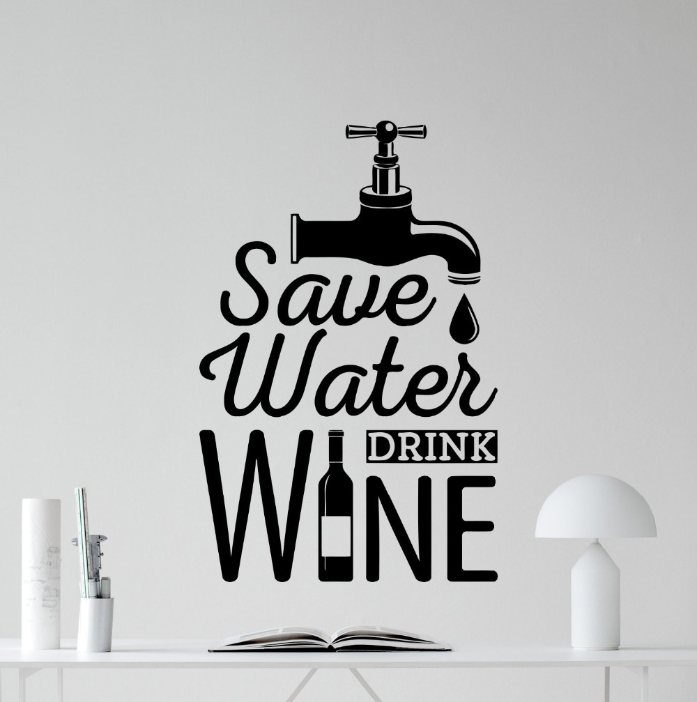 Save Water Drink Wine Kitchen Wall Sticker Home Decor Kitchen Living Room Decor Dining Room Wall Art
