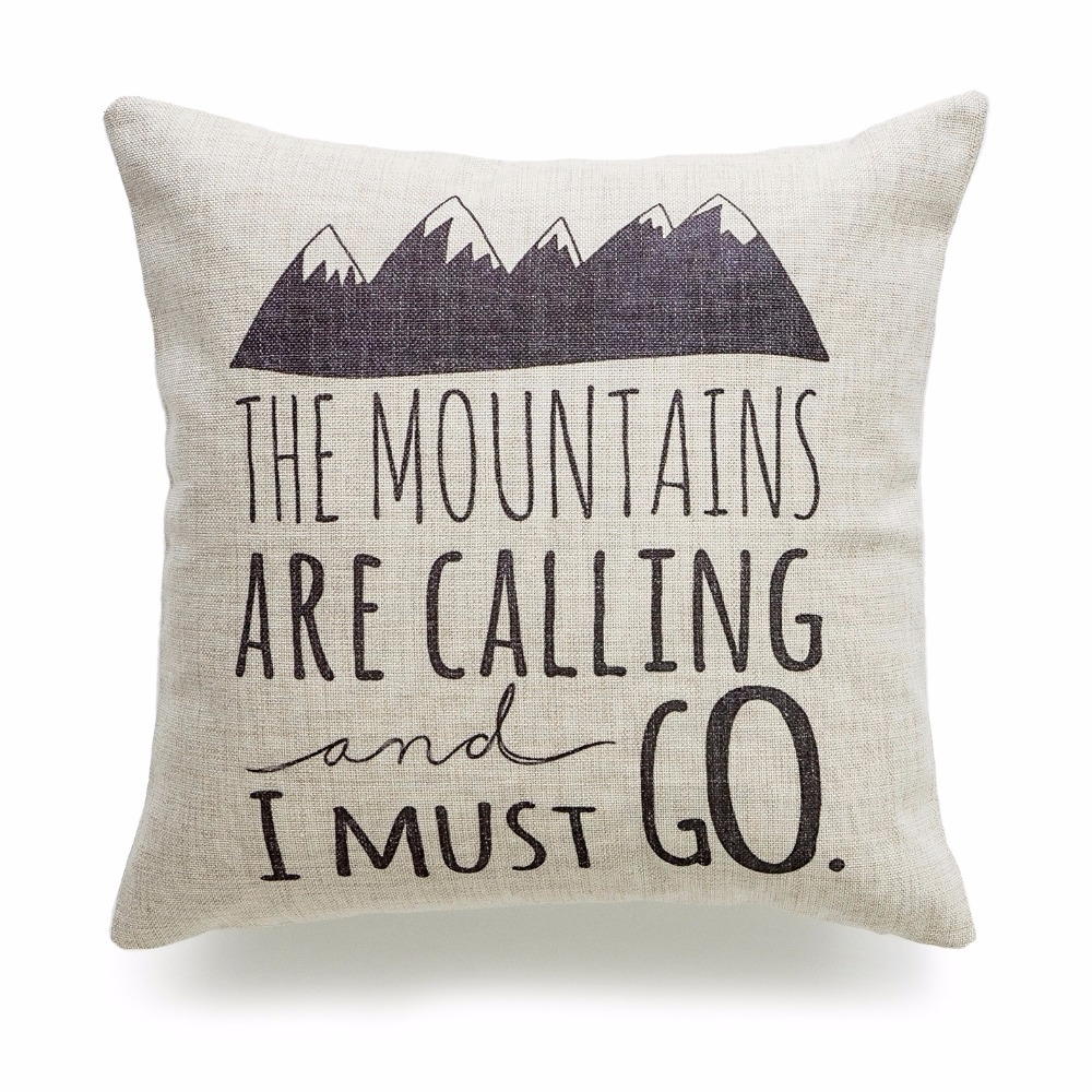 Decorative Throw Pillow Case Mountains Calling I Must Go