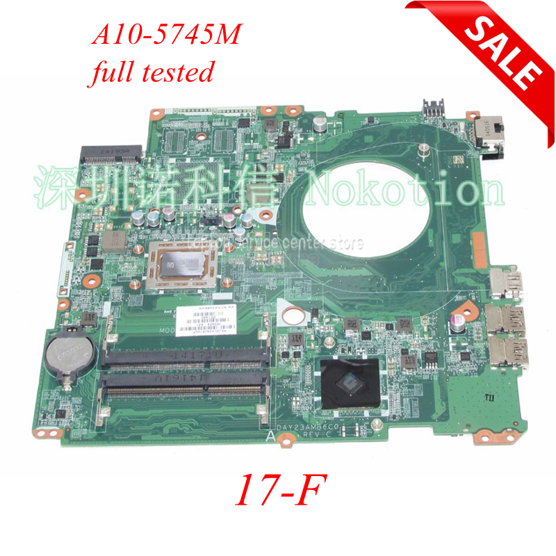 NOKOTION Original 763424-501 763424-001 laptop motherboard For HP Pavilion 17-F DAY23AMB6C0 A10-5745M Main board full test works