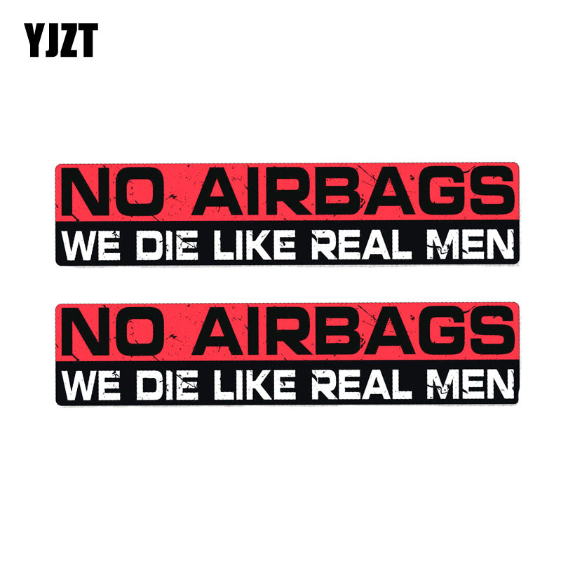 YJZT 2X 20CM*4CM Warning Personality NO AIRBAGS WE DIE LIKE REAL MEN PVC Car Sticker Decal 12-0020