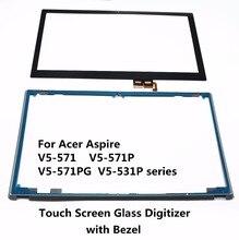 Táctil de cristal digitalizador para acer aspire v5-571 v5-571p v5-571pg v5-531p series v5-571p-6464 v5-571-6455 v5-571pg-9814 v5-531p-4878