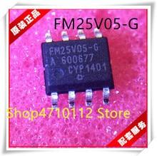 NEW 10PCS/LOT FM25V05-G FM25V05-GTR FM25V05 SOP-8 IC