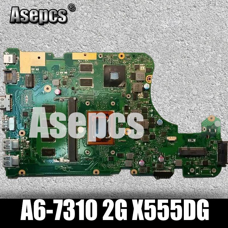 Asepcs For ASUS X555Y X555YI X555D X555DG laptop motherboard CPU A6 7310 2G graphics 4G font