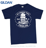 GILDAN Men Brand Printed 100 Cotton Tshirt My Drinking Team Has A Softball Problem T Shirt