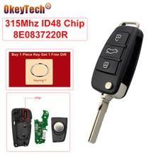 OkeyTech For Audi A4 2004 2005 2006 2007 315Mhz ID48Chip 3 أزرار قابلة للطي مفتاح التحكم عن بعد مفتاح استبدال شفرة غير مصقول