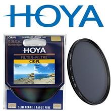 Filtro polirizador HOYA SLIM CPL 58mm 67mm 72mm 77mm 82mm polarización Circular 46mm 49mm 52mm 55mm para Nikon Canon