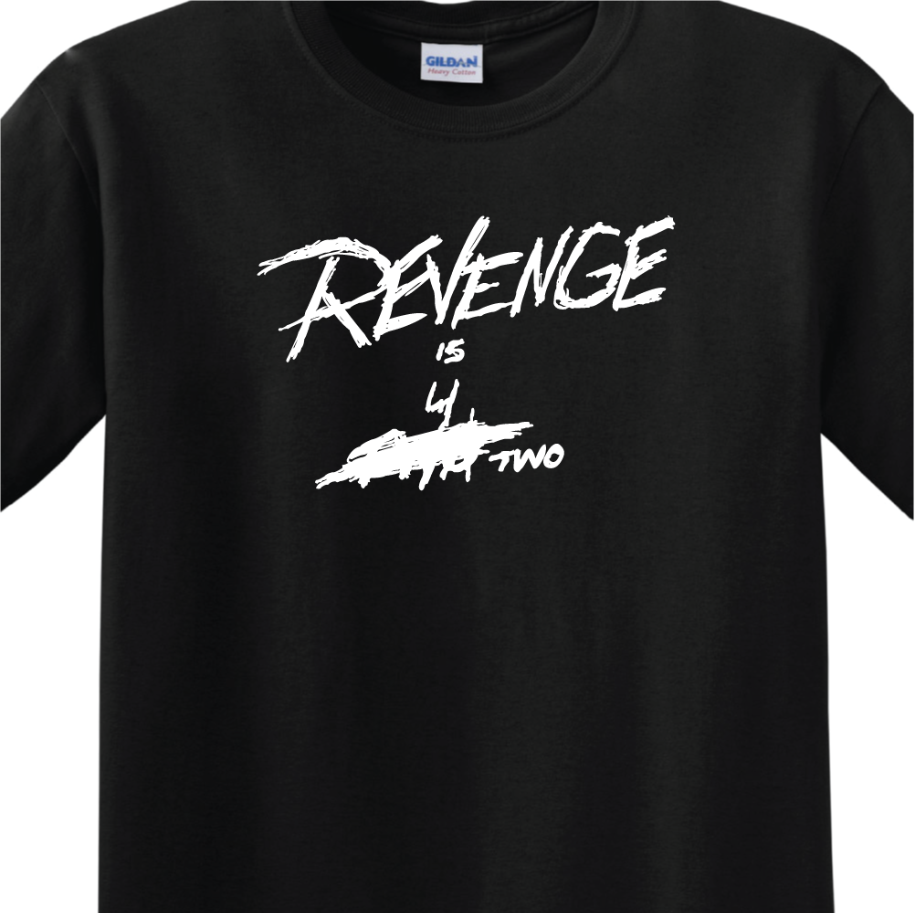 8defe90694 Detail Feedback Questions about Revenge Is 4 Two MEN S T SHIRT 14 ...