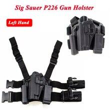 Sig Sauer P226 بندقية اليسار/اليد اليمنى الساق الحافظة ث/مجلة مصباح يدوي الحقيبة العسكرية الصيد مسدس هواء Airsoft تحمل الحافظة