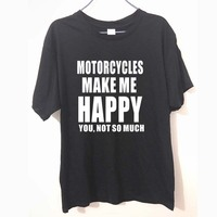 Motorcycles Make Me Happy You Not So Much Tripple Motorcycle Biker Triumph Speed Men S T