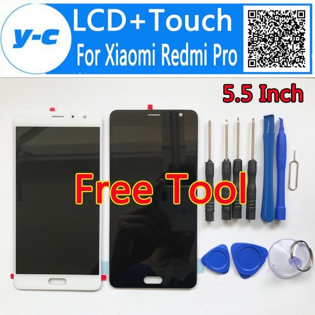 Para xiaomi redmi pro display lcd + touch screen + ferramenta de alta qualidade 100% novo painel digitador da tela para xiaomi redmi pro 5.5 polegada