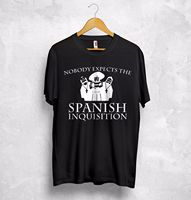 Nobody Expects The Spanish Inquisition T Shirt Monty Python Gift Funny Present Mens 100 Cotton Plus